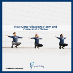 move daily health podcast how generalizations harm while generalists thrive