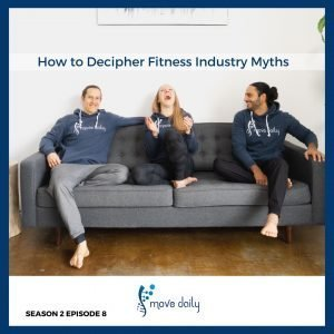 Move Daily Health Podcast s2e08- How to Navigate Health & Fitness Claims, with Move Daily